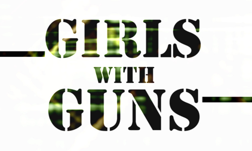 Girls With Guns, by Outline Productions