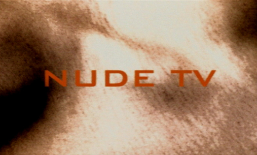 Nude TV, by Outline Productions