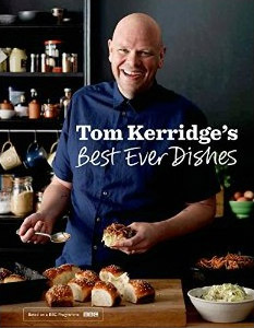 """Tom Kerridge's Best Ever Dishes"""
